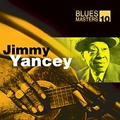 Blues Masters Vol. 10 (Jimmy Yancey) by Jimmy Yancey