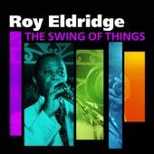 The Swing Of Things by Roy Eldridge