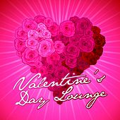Vatentine's Day Lounge by Various Artists