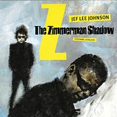 The Zimmerman Shadow by Jef Lee Johnson