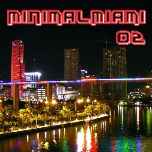 MinimalMiami 02 by Various Artists