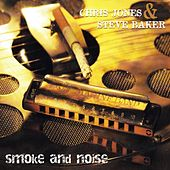 Smoke and Noise by Chris Jones