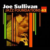 Jazz Foundations Vol. 43 by Joe Sullivan