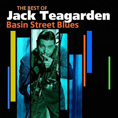 Basin Street Blues (The Very Best Of) by Jack Teagarden