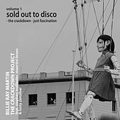 The Crackdown Project, Vol.1 (Sold Out to Disco: The Crackdown / Fascination) [feat. Lusty Zanzibar, Stephen Mallinder & Maertini Broes] by Billie Ray Martin
