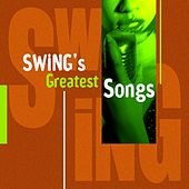 Swing's Greatest Songs by Various Artists