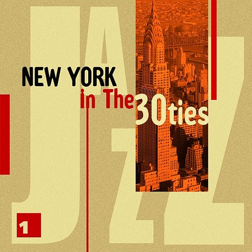 New York In The 30ties Vol. 1 by Various Artists