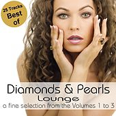 Best Of Diamonds & Pearls Lounge (A Fine Selection from the Volumes 1 to 3) by Various Artists