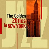 The Golden 20ties in New York by Various Artists