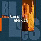 Blues Across America by Various Artists