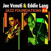 Jazz Foundations Vol. 44 by Joe Venuti