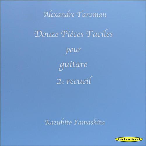 Douze Pieces Faciles Pour Guitare 2e Recueil by Kazuhito Yamashita
