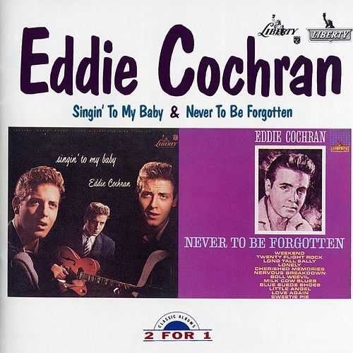 Singin' To My Baby/Never To Be Forgotten by Eddie Cochran