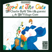 Byrd At The Gate by Charlie Byrd