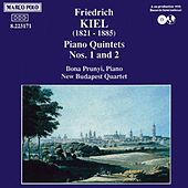 Piano Quintets Nos. 1 & 2 by Friedrich Kiel