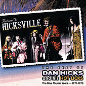 Return To Hicksville: The Best Of The Blue... by Dan Hicks
