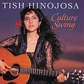 Culture Swing by Tish Hinojosa