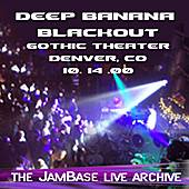 10-14-00 - Gothic Theater - Denver, CO by Deep Banana Blackout