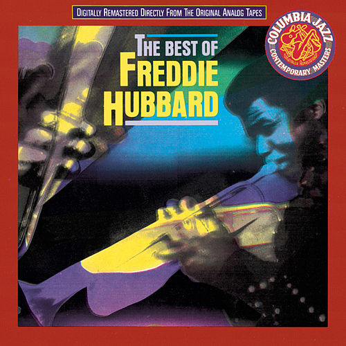 The Best Of Freddie Hubbard von Freddie Hubbard