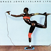 Island Life (Greatest Hits) by Grace Jones
