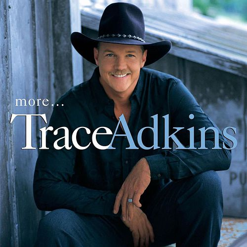 More by Trace Adkins