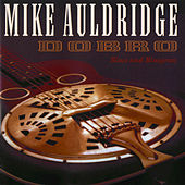 Dobro/Blues & Bluegrass by Mike Auldridge