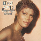 Greatest Hits (1979-1990) by Dionne Warwick