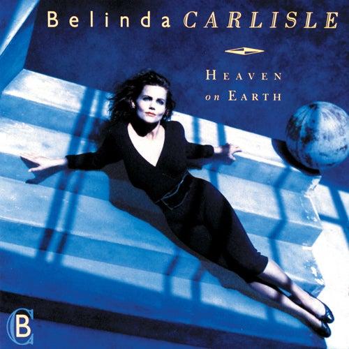 Heaven On Earth by Belinda Carlisle