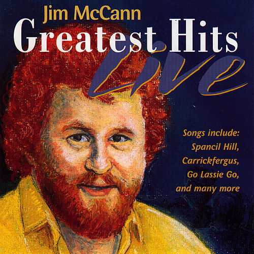 Greatest Hits Live by Jim McCann