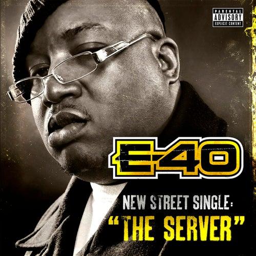 The Server by E-40