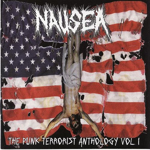 The Punk Terrorist Anthology Vol. 1 by Nausea