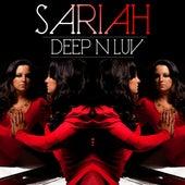 Deep N Luv by Sariah