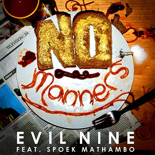 No Manners by Evil Nine