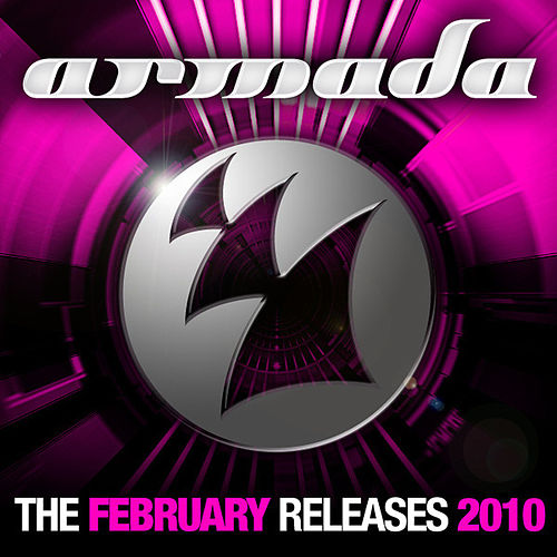 Armada February Releases - 2010 by Various Artists