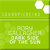Dark Side Of The Sun by Rory Gallagher