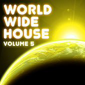 World Wide House, Vol. 5 by Various Artists