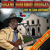 Live In San Antonio Special Edition by Eugene Hideaway Bridges