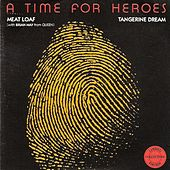 A Time for Heroes by Meat Loaf