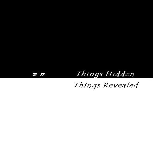 Things Hidden Things Revealed by R.B.
