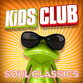Kids Club - Soul Classics by The Studio Sound Ensemble