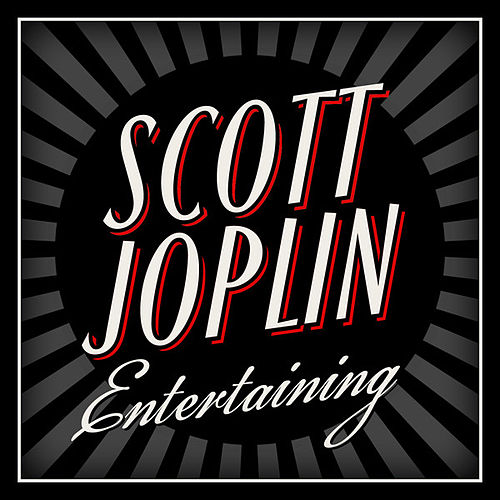 Entertaining by Scott Joplin