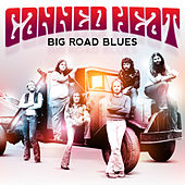 Big Road Blues by Canned Heat