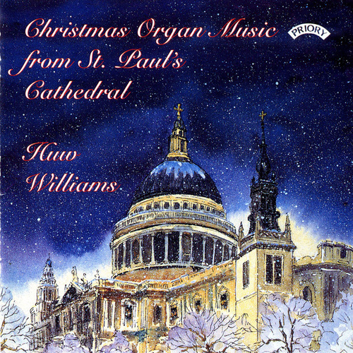 Christmas Organ Music from St. Paul's Cathedral, London by Huw Williams