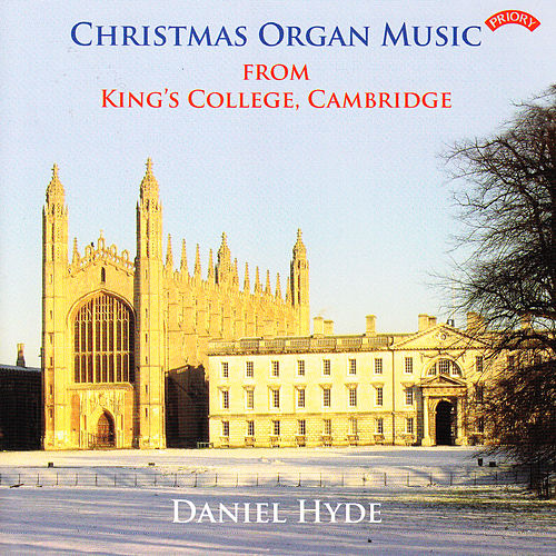 Christmas Organ Music from King's College, Cambridge by Daniel Hyde