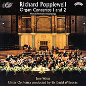 Richard Popplewell - Organ Concertos 1 and 2 by Jane Watts