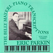 Billy Mayerl - The Piano Transcriptions Vol 3 by Eric Parkin