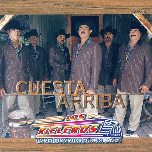 Cuesta Arriba by Los Rieleros Del Norte