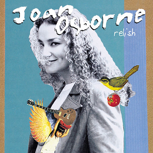 Relish by Joan Osborne