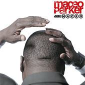 Dial: Maceo by Maceo Parker
