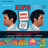 Double Trouble by Elvis Presley